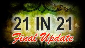 21 IN 21 final update